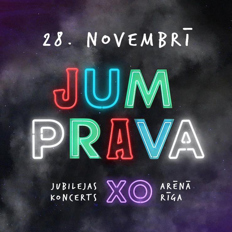 JUMPRAVA jubilejas koncerts XO