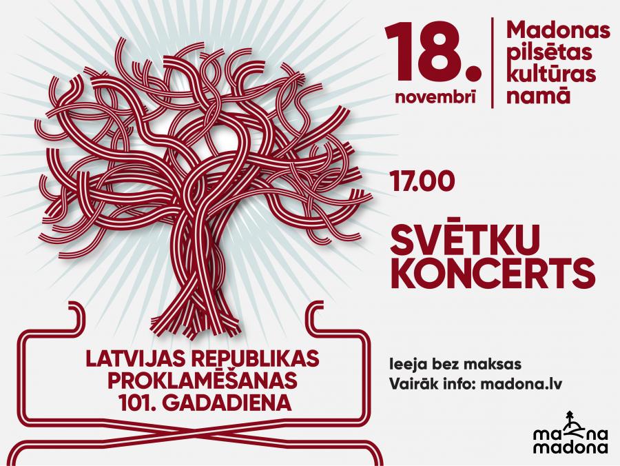 Latvijas Republikas 101.gadadienas svinībām Madonas pilsētas kultūras namā
