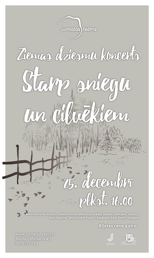 """Ziemas dziesmu koncerts """"Starp sniegu un cilvēkiem"""""""
