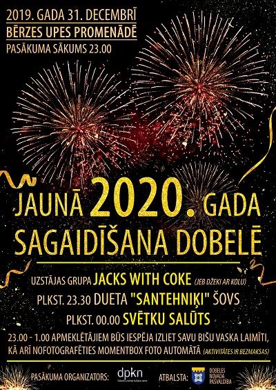 Jaunā 2020. gada sagaidīšana Dobelē