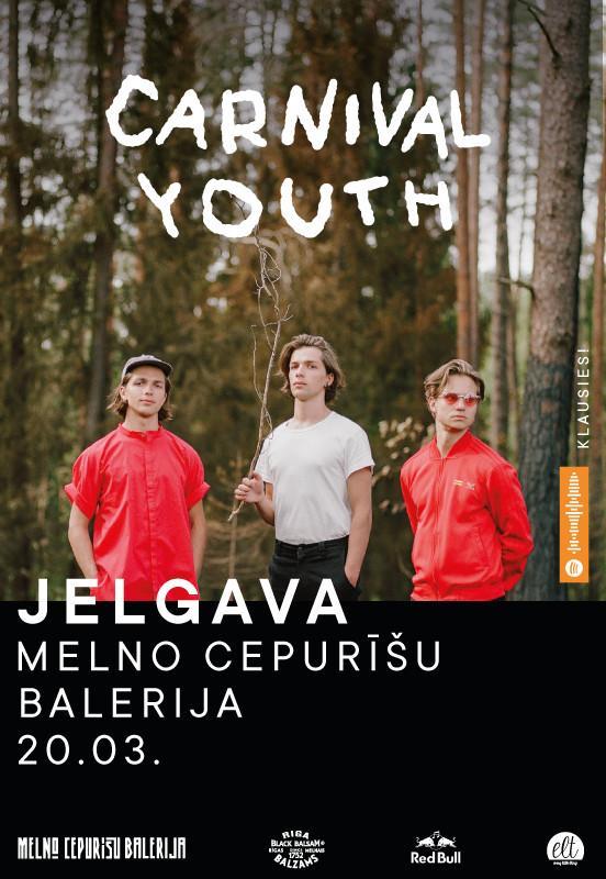 Carnival Youth I Good Luck I Jelgava
