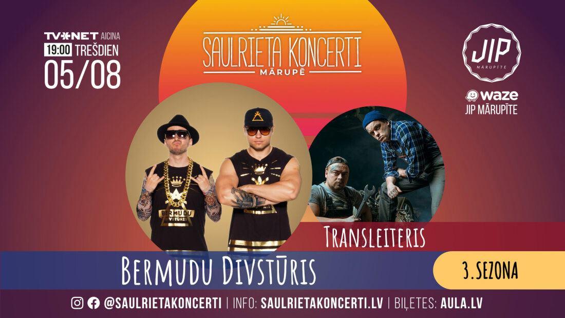 Saulrieta koncerti | Bermudu Divstūris & Transleiteris 05/08