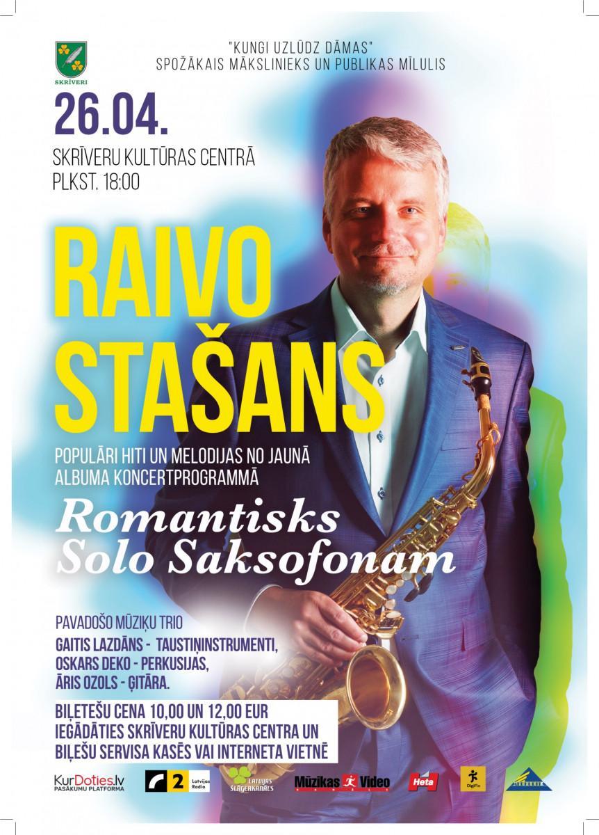 Raivo Stašans. Populāri hīti un melodijas jaunā albuma koncertprogrammā ROMANTISKS SOLO SAKSOFONAM