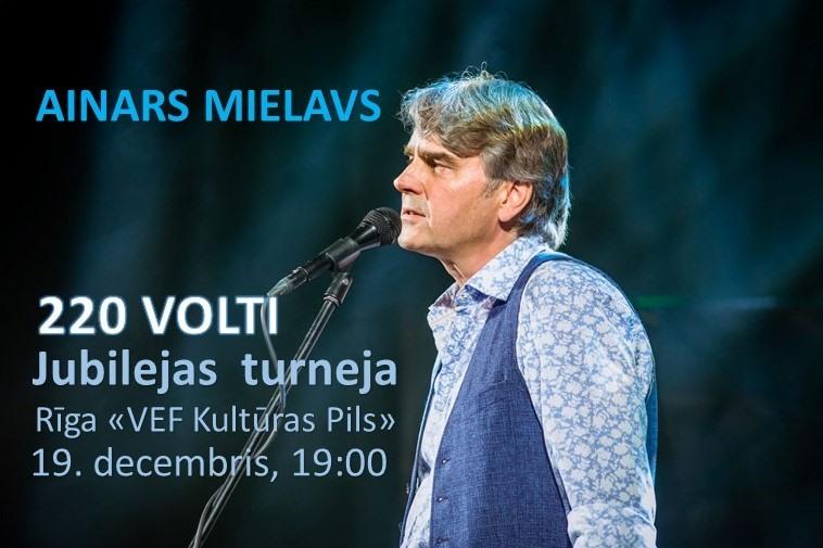 "Ainars Mielavs. Jubilejas turneja ""220 Volti"""