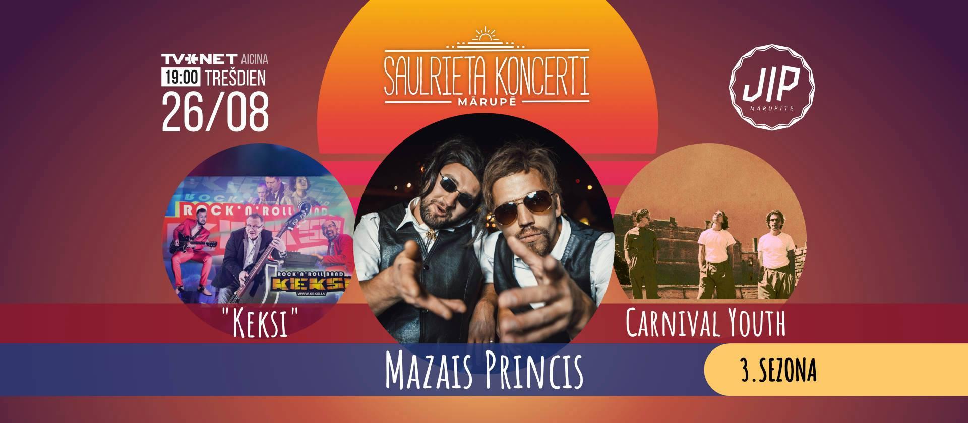 Mazais Princis, Carnival Youth, grupa KEKSI – Saulrieta koncerti