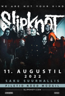 Slipknot – We Are Not Your Kind Tour 2022