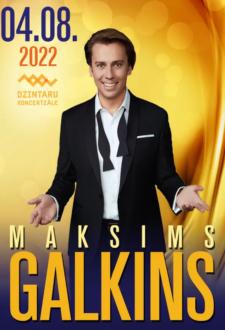 MAKSIMS GALKINS / МАКСИМ ГАЛКИН